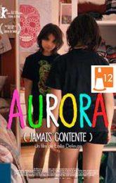 Aurora (Jamais contente) VOSE